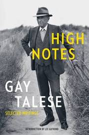 High Notes by Gay Talese