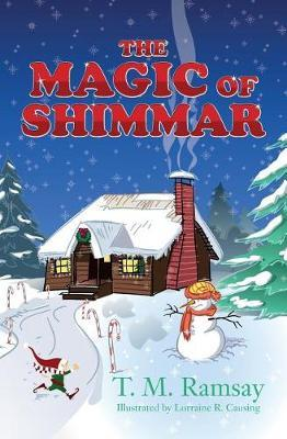 The Magic of Shimmar by T M Ramsay