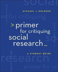 Primer for Critiquing Social Research by Michael Holosko image