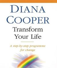 Transform Your Life by Diana Cooper image