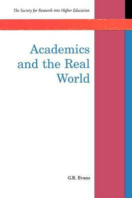 Academics and the Real World by Gillian Evans image
