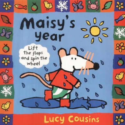 Maisy's Year by Lucy Cousins image