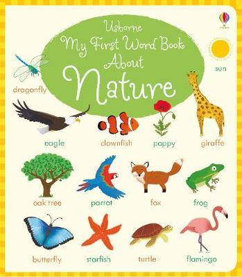 My First Word Book About Nature by Holly Bathie image