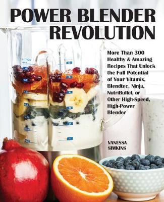Power Blender Revolution by Vanessa Simkins image