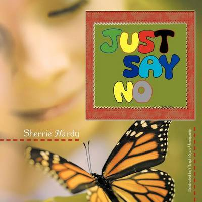 Just Say No by Sherrie Hardy image