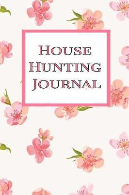 House Hunting Journal by Home Sweet Home Press