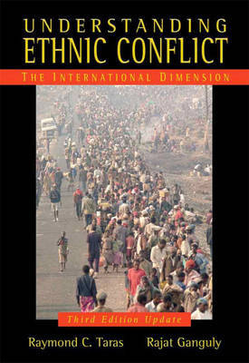 Understanding Ethnic Conflict: The International Dimension: Update Edition by Raymond C. Taras image