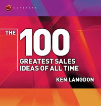 The 100 Greatest Sales Ideas of All Time by Ken Langdon image