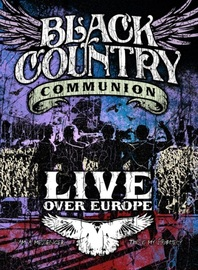 Black Country Communion: Live Over Europe on Blu-ray