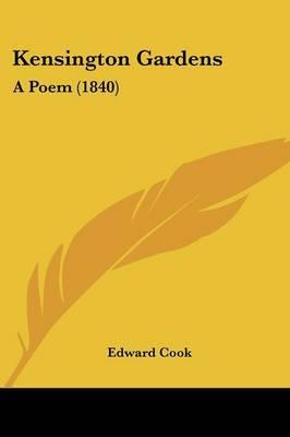 Kensington Gardens: A Poem (1840) by Edward Cook image