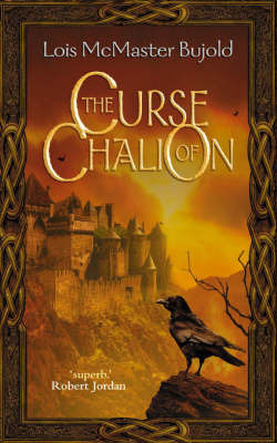 The Curse of Chalion (Chalion #1) by Lois McMaster Bujold
