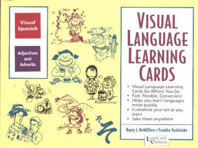 Spanish Adjectives and Adverbs: Visual Language Learning Cards by B. J. Demillion