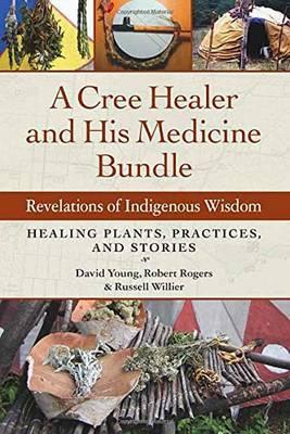 A Cree Healer And His Medicine Bundle | David Earl Young