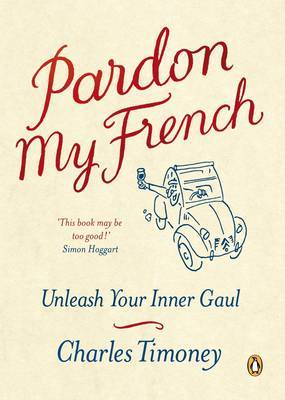 Pardon My French by Charles Timoney