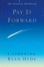 Pay It Forward by Catherine Ryan Hyde image
