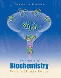 Principles of Biochemistry With a Human Focus by Reginald H Garrett image