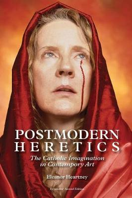 Postmodern Heretics by Eleanor Heartney image