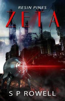 Zeta by S P Rowell