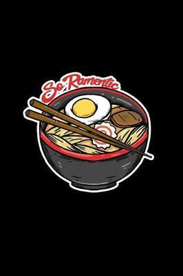 So Ramentic by Boredkoalas Ramen Journals