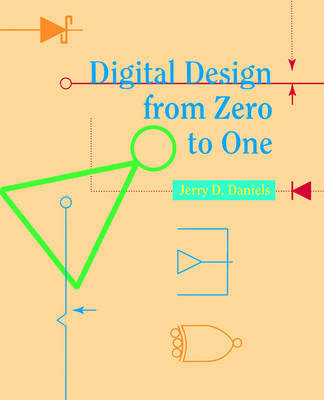 Digital Design from Zero to One by Jerry Daniels image