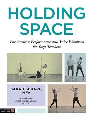 Holding Space by Sarah Scharf