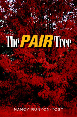 The Pair Tree by Nancy Runyon-Yost image