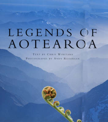 Legends of Aotearoa by Chris Winitana