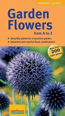 Garden Flowers from A to Z by Ester Herr