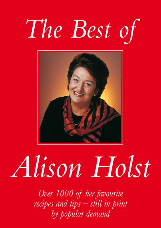 The Best of Alison Holst by Alison Holst