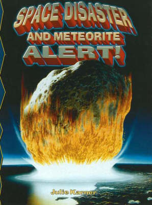 Space Disaster and Meteorite Alert! by Julie Karner image