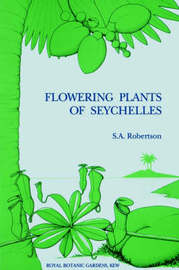 Flowering Plants of Seychelles by S.A. Robertson image