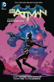 Batman TP Vol 8 Superheavy by Scott Snyder