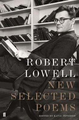 New Selected Poems by Robert Lowell image