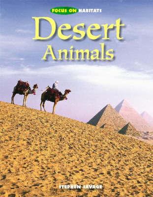 Desert Animals by Stephen Savage