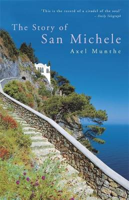 The Story of San Michele by Axel Munthe image