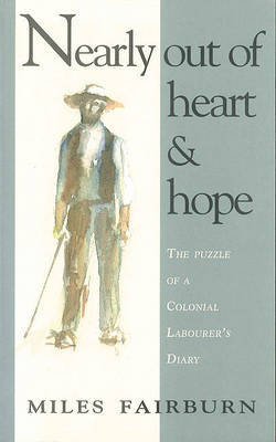 Nearly Out of Heart and Hope by Miles Fairburn