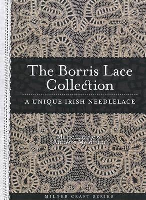 Borris Lace Collection A Unique Irish Needlelace by Annette Meldrum image
