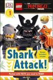 DK Reader LEGO (R) NINJAGO (R) Movie (TM) Shark Attack! [Level 1] by DK