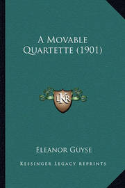 A Movable Quartette (1901) by Eleanor Guyse