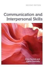 Communication and Interpersonal Skills by Erica Pavord