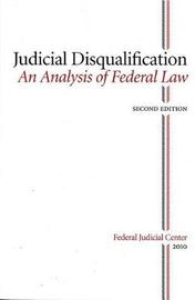Judicial Disqualifiation: An Analysis of Federal Law by Charles Gardner Geyh image