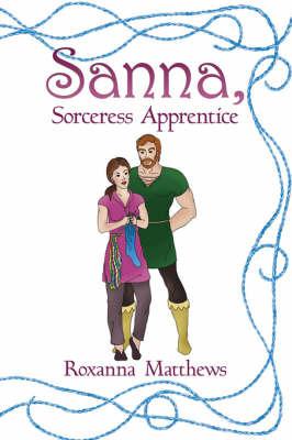 Sanna, Sorceress Apprentice by Roxanna Matthews image