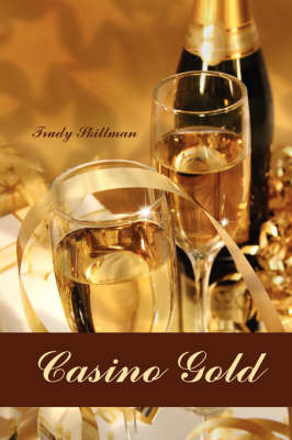 Casino Gold by Trudy Skillman image