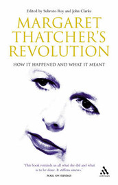 Margaret Thatcher's Revolution: How it Happened and What it Meant image