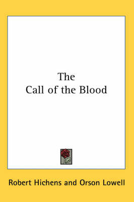 The Call of the Blood by Robert Hichens image