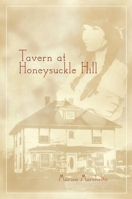 Tavern at Honeysuckle Hill by Marion Marchetto image