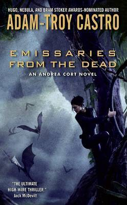 Emissaries from the Dead by Adam Troy-Castro image