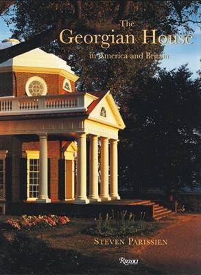 The Georgian House in America and Britain by Steven Parissien