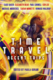 Time Travel: Recent Trips by Howard Waldrop