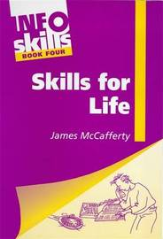 Information Skills: Bk. 4: Skills for Life by James McCafferty image